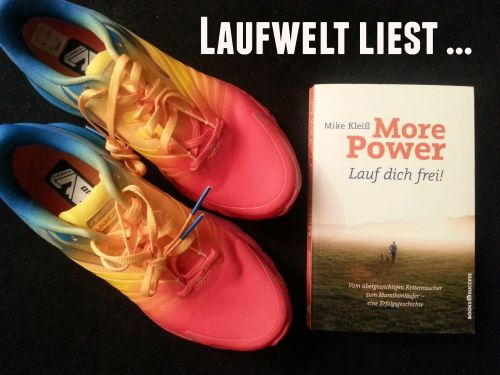 More Power. Lauf dich frei!